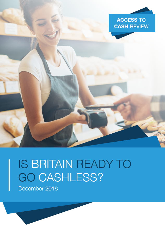 Access to Cash Review - Is Britain Ready to go Cashless